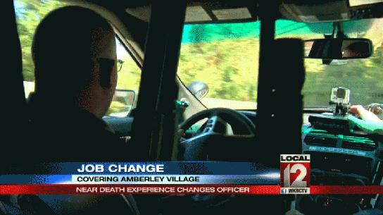 Near death experience changes officer