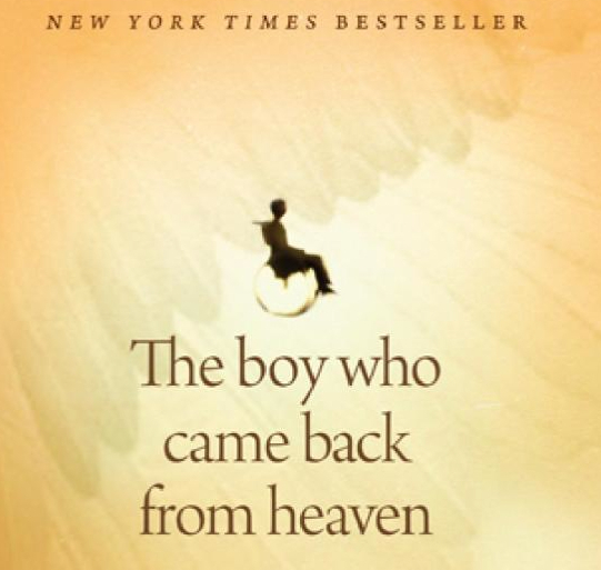 This Boy Lied About Visiting Heaven During a Near-Death Experience. Now, a …