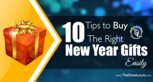 10 Tips to Buy the Right New Year Gifts Easily
