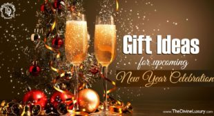 Gift Ideas for upcoming New Year Celebration