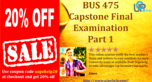 BUS 475 Capstone Final Examination Part 1 with 100 Questions and Answer Key Free for BUS 475 Final Exam