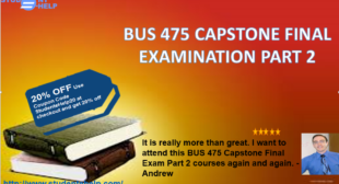 BUS 475 Capstone Final Examination Part 2 Questions with Accurate Answers
