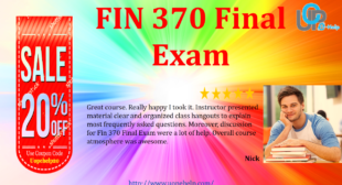 FIN 370 Final Exam Answers SET 1, 2 and 4