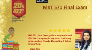 MKT 571 Final Exam 2016-17 Answers Questions Online for University of Phoenix | Uop etutors