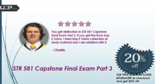 Get Complete STR 581 Capstone Final Exam Part 3 with Answers keys | Uop etutors