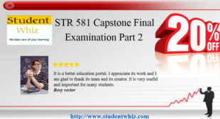 STR 581 FINAL EXAM PART 2: STR 581 WEEK 4 CAPSTONE FINAL EXAMINATION PART2
