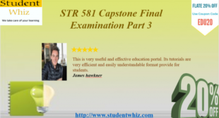 STR 581 CAPSTONE FINAL EXAMINATION PART 3: STR 581 WEEK 6 CAPSTONE EXAMINATION PART 3 ANSWERS